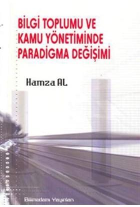 Bilgi Toplumu ve Kamu Yönetiminde Paradigma Değişimi