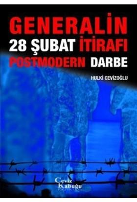 Generalinden 28 Şubat İtirafı: Postmodern Darbe