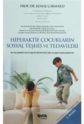 Hiperaktif Çocukların Sosyal Teşhis ve Tedavileri