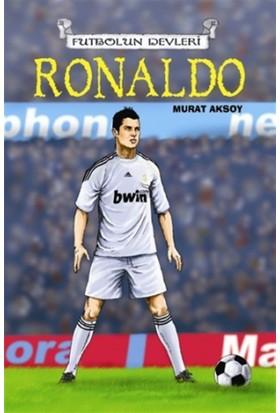Futbolun Devleri Ronaldo - Murat Aksoy