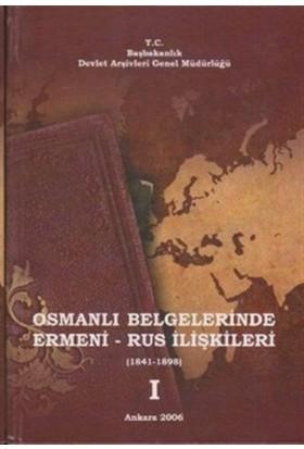 Osmanlı Belgelerinde Ermeni - Rus İlişkileri (3 Cilt Takım)