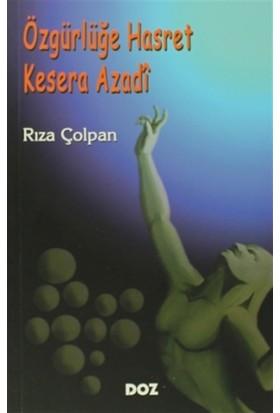 Özgürlüğe Hasret - Kesera Azadi