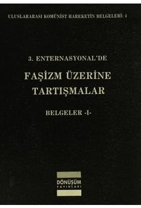 3. Enternasyonal'de Faşizm Üzerine Tartışmalar Belgeler 1