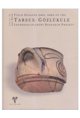 Field Seasons 2001-2003 of the Tarsus - Gözlükule