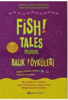 Fish! Tales - Balık! Öyküleri