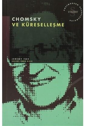 Chomsky ve Küreselleşme Postmodern Hesaplaşmalar