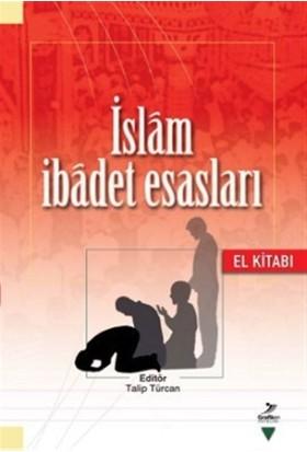 İslam İbadet Esasları - Abdullah Kahraman