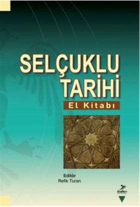 Selçuklu Tarihi (El Kitabı) - Cevdet Yakupoğlu