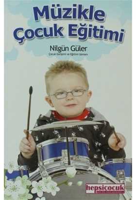 Müzikle Çocuk Eğitimi