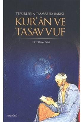 Tefsirlerin Tasavvufa Bakışı Kur'an ve Tasavvuf