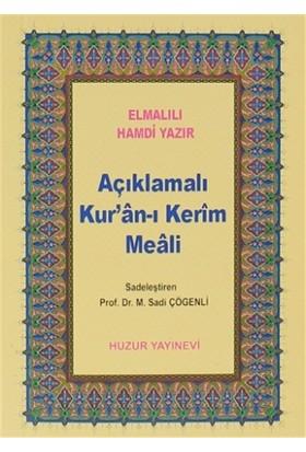 Açıklamalı Kur'an-ı Kerim Meali (Küçük Boy) - Elmalılı Muhammed Hamdi Yazır