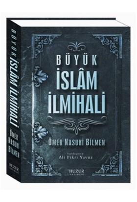 Büyük İslam İlmihali - Ömer Nasuhi Bilmen