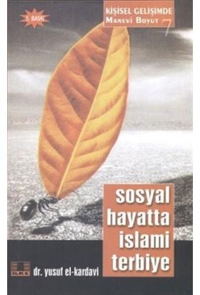 Sosyal Hayatta İslami Terbiye
