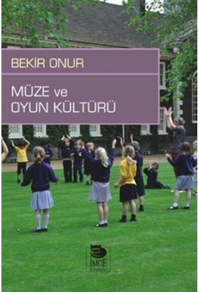 Müze ve Oyun Kültürü