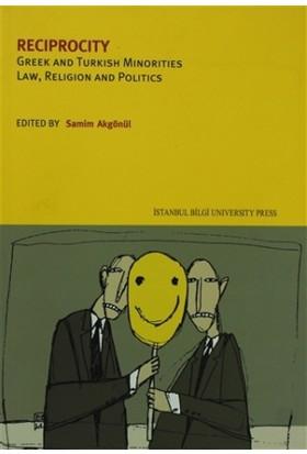 Reciprocity Greek And Turkish Minorities Law, Religion And Politics