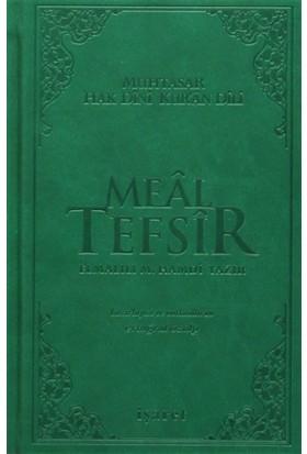 Meal Tefsir - Muhtasar Hak Dini Kur'an Dili (Yeşil Renk) - Elmalılı Muhammed Hamdi Yazır