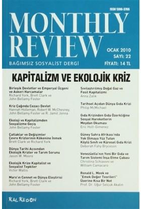Monthly Review Bağımsız Sosyalist Dergi Sayı: 22 / Ocak 2010