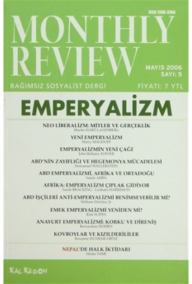 Monthly Review Bağımsız Sosyalist Dergi Sayı: 5 / Mayıs 2006