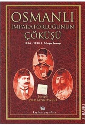 Osmanlı İmparatorluğunun Çöküşü