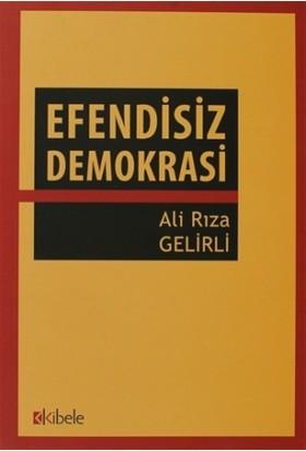 Efendisiz Demokrasi