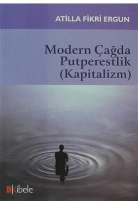 Modern Çağda Putperestlik (Kapitalizm)