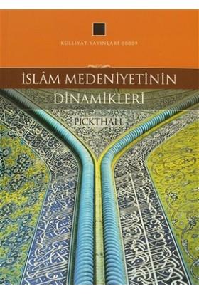 İslam Medeniyetinin Dinamikleri - Muhammed Marmaduke Pickthall