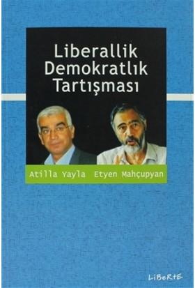 Liberallik Demokratlık Tartışması