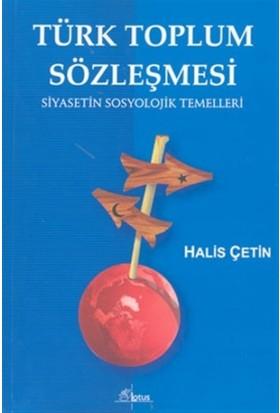 Türk Toplum Sözleşmesi Siyasetin Sosyolojik Temelleri