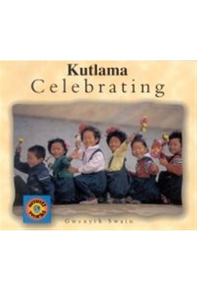Celebrating / Kutlama