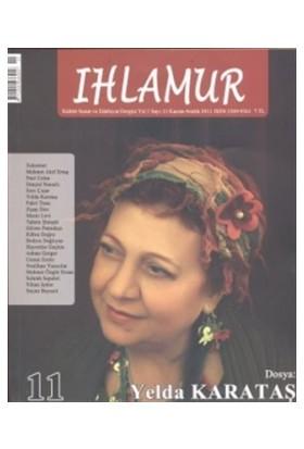 Ihlamur Dergisi Sayı: 11 Dosya Yelda Karataş