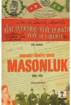 Osmanlı Türkiye'sinde Masonluk 1908-1924