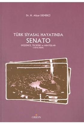 Türk Siyasal Hayatında Senato