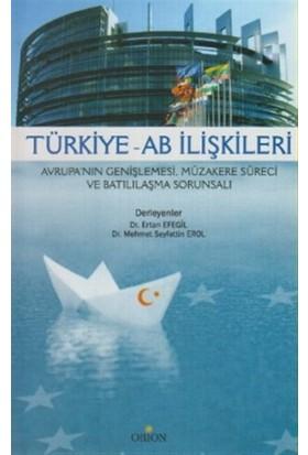 Türkiye - AB İlişkileri