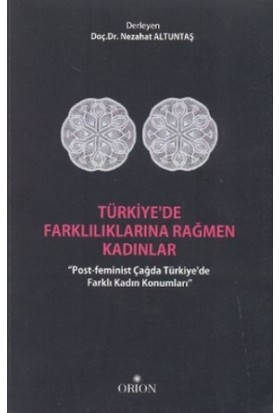 Türkiye'de Farklılıklarına Rağmen Kadınlar