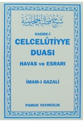 Kaside-i Celcelutiyye Duası - Havas ve Esrarı (Dua-020) - İmam-ı Gazali