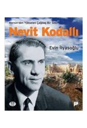 Mersin'den Yükselen Çağdaş Ses Nevit Kodallı