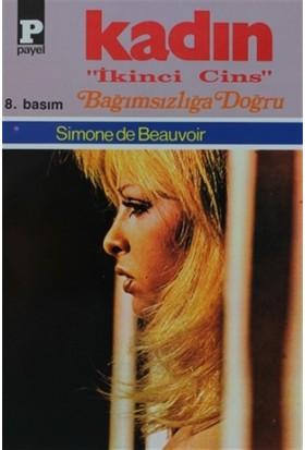 Kadın 3 - Bağımsızlığa Doğru - Simone De Beauvoir