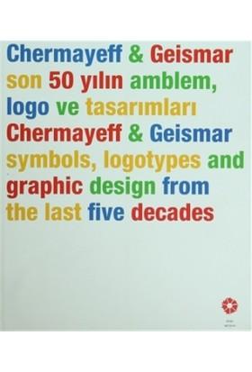 Chermayeff & Geismar: Son 50 Yılın Amblem, Logo ve Tasarımları Symbols, Logotypes and Graphic Design From the Last Five Decades