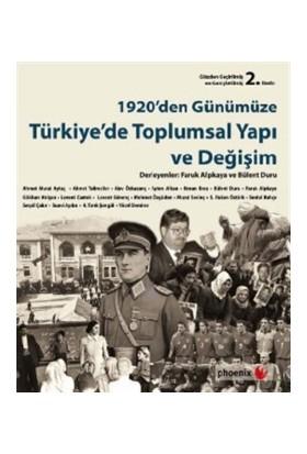 1920'den Günümüze Türkiye'de Toplumsal Yapı ve Değişim - Derleme