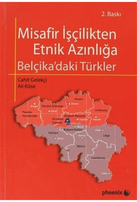 Misafir İşçilikten Etnik Azınlığa Belçika 'daki Türkler