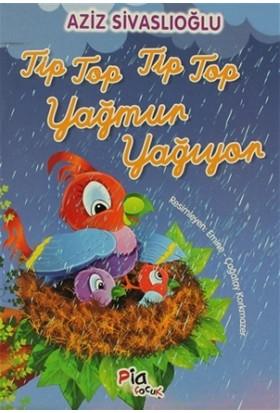Tip Top Tip Top Yağmur Yağıyor