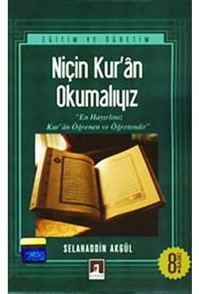Niçin Kur'an Okumalıyız?