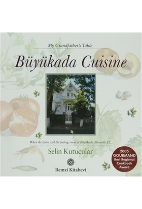 Büyükada Cuisine - My Grandfather's Table