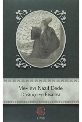 Mevlevi Nazif Dede Dîvançe ve Risalesi - Hasan Nazif el-Mevlevi