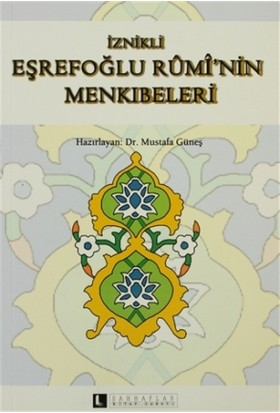 İznikli Eşrefoğlu Rumi'nin Menkıbeleri