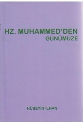 Hz. Muhammed'den Günümüze