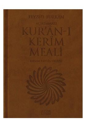 Feyzü'l Furkan - Açıklamalı Kur'an-ı Kerim Meali - Hasan Tahsin Feyizli