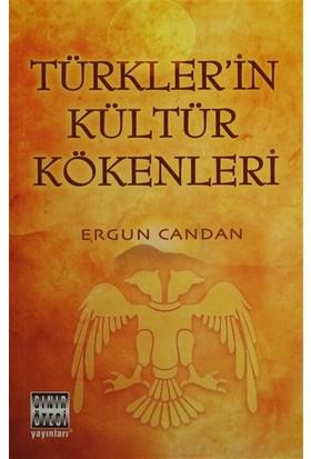 Türkler'İn Kültür Kökenleri - Ergun Candan