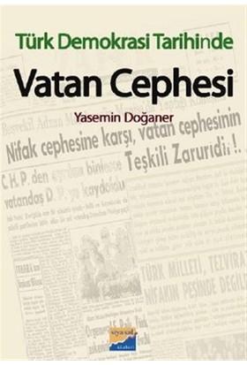 Türk Demokrasi Tarihinde Vatan Cephesi