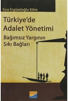 Türkiye'de Adalet Yönetimi